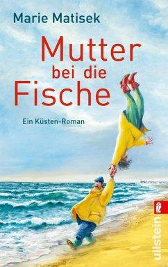 Mutter bei die Fische / Küsten Roman Bd.2