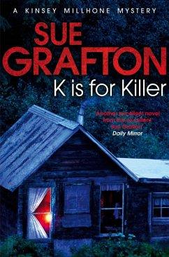 K is for Killer (eBook, ePUB) - Grafton, Sue