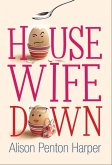 Housewife Down (eBook, ePUB)