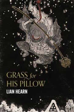 Grass for his Pillow (eBook, ePUB) - Hearn, Lian
