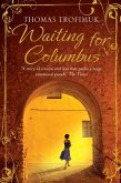 Waiting for Columbus (eBook, ePUB)