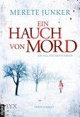 Ein Hauch von Mord / Mette Minde Bd.1 (eBook, ePUB)
