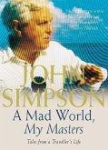 A Mad World, My Masters (eBook, ePUB)