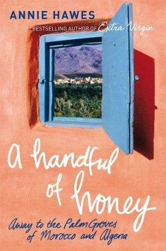 A Handful of Honey (eBook, ePUB) - Hawes, Annie