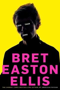 Less Than Zero (eBook, ePUB) - Easton Ellis, Bret