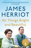 All Things Bright and Beautiful (eBook, ePUB)