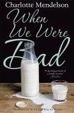 When We Were Bad (eBook, ePUB)