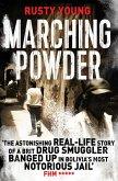 Marching Powder (eBook, ePUB)