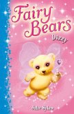 Fairy Bears 1: Dizzy (eBook, ePUB)
