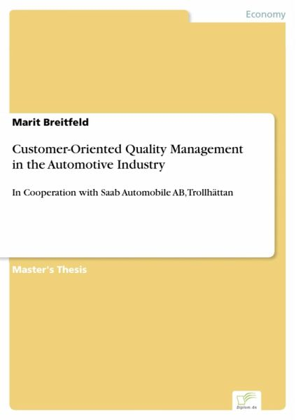 Customer-Oriented Quality Management in the Automotive Industry (eBook, PDF)