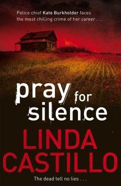 Pray for Silence (eBook, ePUB) - Castillo, Linda