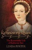 Katherine the Queen (eBook, ePUB)