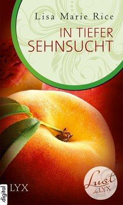 In tiefer Sehnsucht / Lust de LYX Bd.15 (eBook, ePUB)