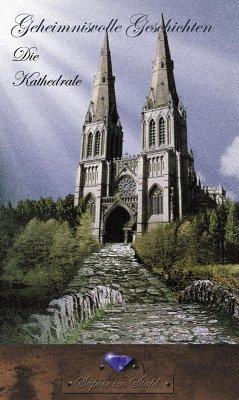 Die Kathedrale (eBook, ePUB)