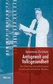 Amtsgewalt und Volksgesundheit (eBook, PDF)