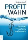 Profitwahn (eBook, PDF)