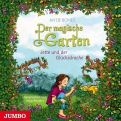 Der magische Garten - Jette und der Glücksdrache, 1 Audio-CD - Bones, Antje