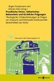 Preußische Union, lutherisches Bekenntnis und kirchliche Prägungen (eBook, PDF)