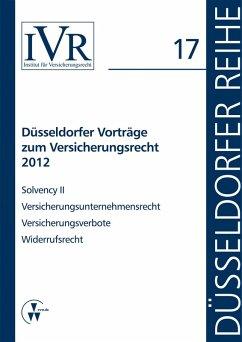 Düsseldorfer Vorträge zum Versicherungsrecht 2012 (eBook, PDF) - Looschelders, Dirk; Michael, Lothar