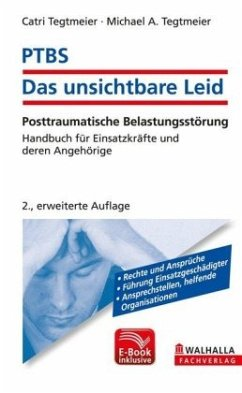 PTBS - Das unsichtbare Leid inkl. E-Book - Tegtmeier, Catri; Tegtmeier, Michael A.