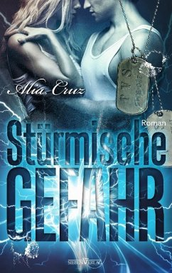 Stürmische Gefahr / Special Agents of Justice Bd.1 - Cruz, Alia