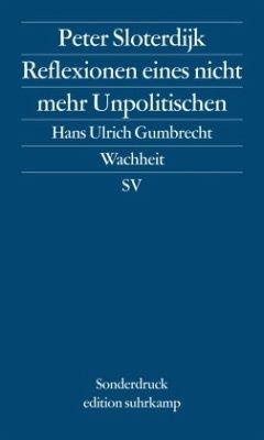 Reflexionen eines nicht mehr Unpolitischen - Sloterdijk, Peter