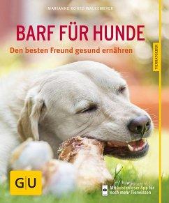 BARF für Hunde - Kohtz-Walkemeyer, Marianne