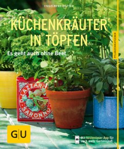 Küchenkräuter in Töpfen - Kötter, Engelbert