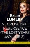 Necroscope The Lost Years Vol 2 (aka Resurgence) (eBook, ePUB)