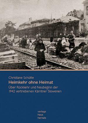 Heimkehr ohne Heimat - Schütte, Christiane