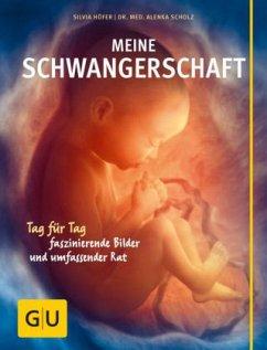 Meine Schwangerschaft - Höfer, Silvia; Scholz, Alenka