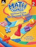 Math Games: Skill-Based Practice for Second Grade (Grade 2): Skill-Based Practice for Second Grade [With CDROM]
