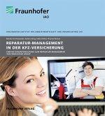 Reparatur-Management in der Kfz-Versicherung