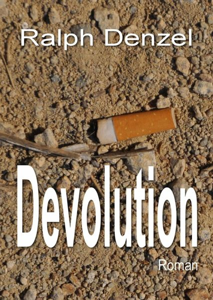 Devolution (eBook, ePUB) - Denzel, Ralph