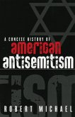 A Concise History of American Antisemitism (eBook, ePUB)