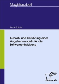 Auswahl und Einführung eines Vorgehensmodells f...