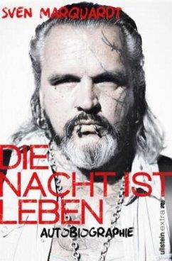 Die Nacht ist Leben - Marquardt, Sven