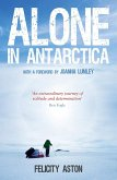 Alone in Antarctica (eBook, ePUB)
