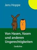 Von Hasen, Vasen und anderen Ungerechtigkeiten (eBook, ePUB)
