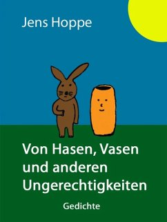 Von Hasen, Vasen und anderen Ungerechtigkeiten (eBook, ePUB) - Hoppe, Jens