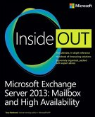 Microsoft Exchange Server 2013 Inside Out Mailbox and High Availability (eBook, ePUB)
