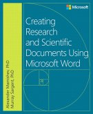 Creating Research and Scientific Documents Using Microsoft Word (eBook, PDF)
