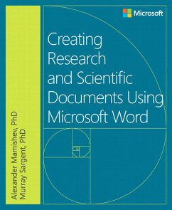 Creating Research and Scientific Documents Using Microsoft Word (eBook, PDF) - Mamishev, Alexander; Sargent, Murray