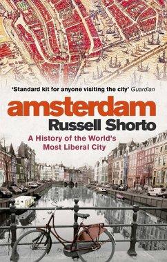 Amsterdam (eBook, ePUB) - Shorto, Russell