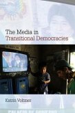 The Media in Transitional Democracies (eBook, PDF)