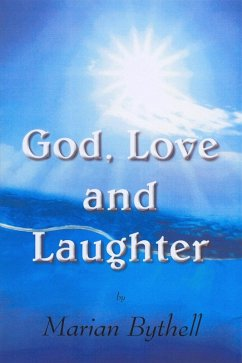 God, Love and Laughter (eBook, ePUB) - Bythell, Marian