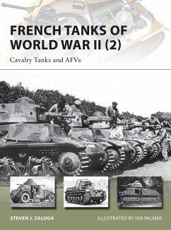 French Tanks of World War II (2) - Zaloga, Steven J. (Author)