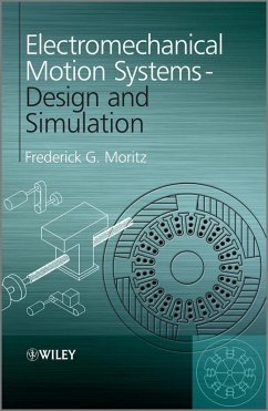 Electromechanical Motion Systems (eBook, PDF) - Moritz, Frederick G.