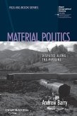 Material Politics (eBook, ePUB)