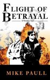 Flight of Betrayal (eBook, ePUB)